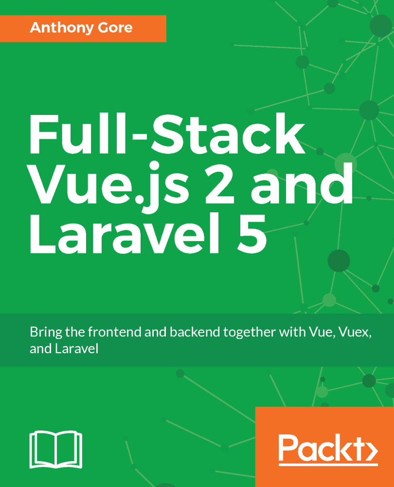 Full-Stack Vue.js 2 and Laravel 5